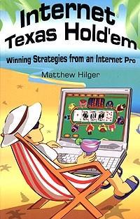 Мэтью Хилгер Интернет покер