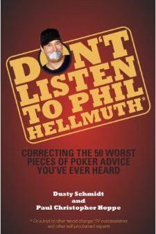 Dusty Schmidt Dont Listen To Phil Hellmuth